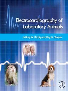 Ebook in inglese Electrocardiography of Laboratory Animals Richig, Jeffrey W. , Sleeper, Meg M.