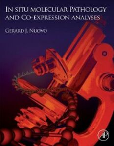Foto Cover di In Situ Molecular Pathology and Co-Expression Analyses, Ebook inglese di  edito da Elsevier Science