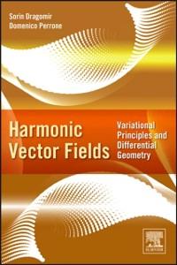 Ebook in inglese Harmonic Vector Fields Dragomir, Sorin , Perrone, Domenico