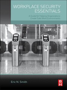 Ebook in inglese Workplace Security Essentials Smith, Eric N.