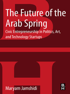 Ebook in inglese The Future of the Arab Spring Jamshidi, Maryam