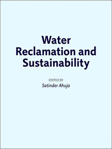 Ebook in inglese Water Reclamation and Sustainability -, -
