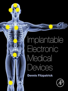 Ebook in inglese Implantable Electronic Medical Devices Fitzpatrick, Dennis