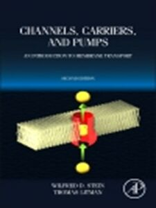 Foto Cover di Channels, Carriers, and Pumps, Ebook inglese di Thomas Litman,Wilfred D. Stein, edito da Elsevier Science