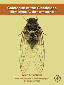 Ebook in inglese Catalogue of the Cicadoidea (Hemiptera Auchenorrhyncha) Sanborn, Allen F.
