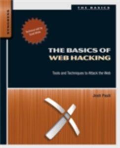 Ebook in inglese Basics of Web Hacking Pauli, Josh