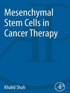 Ebook in inglese Mesenchymal Stem Cells in Cancer Therapy Shah, Khalid