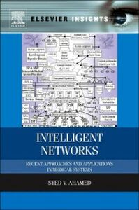 Foto Cover di Intelligent Networks, Ebook inglese di Syed V. Ahamed, edito da Elsevier Science
