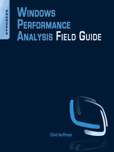 Ebook in inglese Windows Performance Analysis Field Guide Huffman, Clint