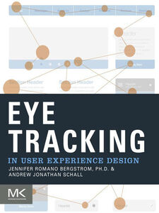 Ebook in inglese Eye Tracking in User Experience Design -, -