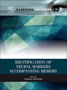 Ebook in inglese Identification of Neural Markers Accompanying Memory Meneses, Alfredo