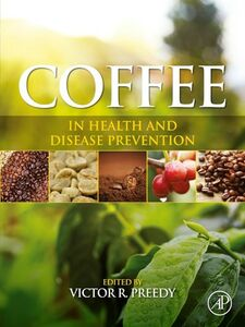 Ebook in inglese Coffee in Health and Disease Prevention -, -