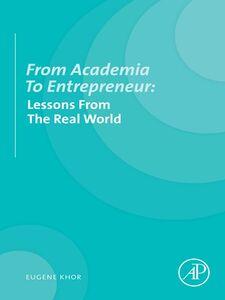 Ebook in inglese From Academia to Entrepreneur Khor, Eugene