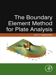 Ebook in inglese The Boundary Element Method for Plate Analysis Katsikadelis, John T.