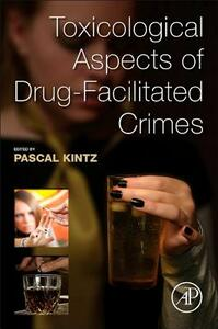 Toxicological Aspects of Drug-Facilitated Crimes - cover