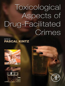 Ebook in inglese Toxicological Aspects of Drug-Facilitated Crimes