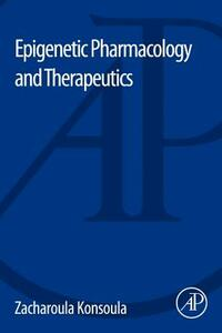 Epigenetic Pharmacology and Therapeutics - cover