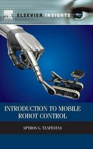 Introduction to Mobile Robot Control - Spyros G. Tzafestas - cover