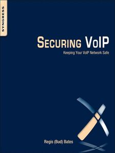 Ebook in inglese Securing VoIP (Bud) Bates, Regis J. Jr