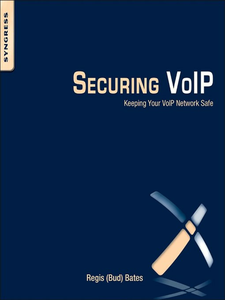 Ebook in inglese Securing VoIP Bates, Regis J. Jr (Bud)