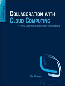 Ebook in inglese Collaboration with Cloud Computing Messier, Ric