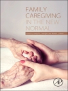 Ebook in inglese Family Caregiving in the New Normal -, -