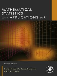 Foto Cover di Mathematical Statistics with Applications in R, Ebook inglese di Kandethody M. Ramachandran,Chris P. Tsokos, edito da Elsevier Science