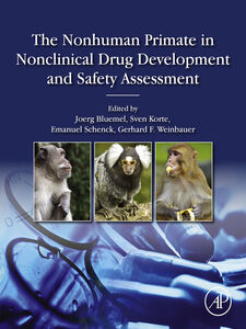 Foto Cover di The Nonhuman Primate in Nonclinical Drug Development and Safety Assessment, Ebook inglese di AA.VV edito da Elsevier Science