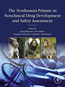 Ebook in inglese The Nonhuman Primate in Nonclinical Drug Development and Safety Assessment -, -