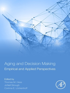 Ebook in inglese Aging and Decision Making -, -