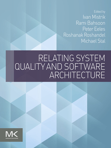 Ebook in inglese Relating System Quality and Software Architecture -, -