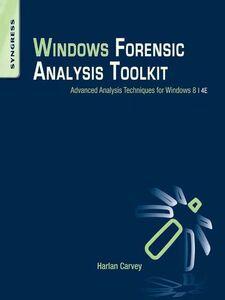 Foto Cover di Windows Forensic Analysis Toolkit, Ebook inglese di Harlan Carvey, edito da Elsevier Science