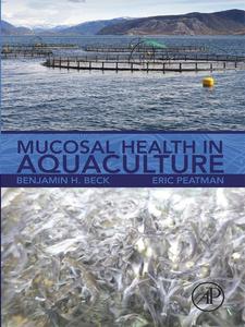 Ebook in inglese Mucosal Health in Aquaculture Beck, Benjamin H. , Peatman, Eric