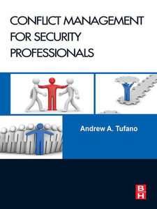 Ebook in inglese Conflict Management for Security Professionals Tufano, Andrew A.