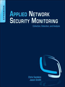 Ebook in inglese Applied Network Security Monitoring Sanders, Chris , Smith, Jason