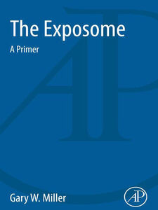 Ebook in inglese The Exposome Miller, Gary W