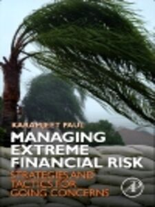 Ebook in inglese Managing Extreme Financial Risk Paul, Karamjeet