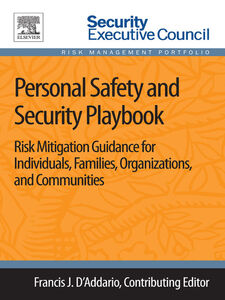 Foto Cover di Personal Safety and Security Playbook, Ebook inglese di Francis J. D'Addario, edito da Elsevier Science