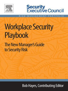 Foto Cover di Workplace Security Playbook, Ebook inglese di Bob Hayes, edito da Elsevier Science