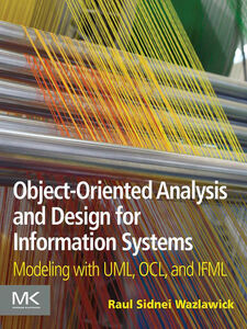 Ebook in inglese Object-Oriented Analysis and Design for Information Systems Wazlawick, Raul Sidnei