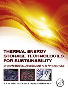 Foto Cover di Thermal Energy Storage Technologies for Sustainability, Ebook inglese di S. Kalaiselvam,R. Parameshwaran, edito da Elsevier Science
