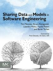 Sharing Data and Models in Software Engineering