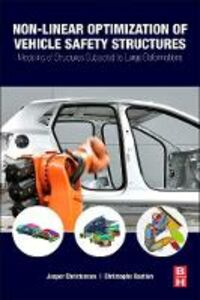 Ebook in inglese Nonlinear Optimization of Vehicle Safety Structures Bastien, Christophe , Christensen, Jesper
