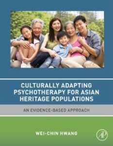 Ebook in inglese Culturally Adapting Psychotherapy for Asian Heritage Populations Hwang, Wei-Chin