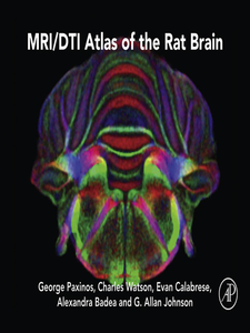 Ebook in inglese MRI/DTI Atlas of the Rat Brain Badea, Alexandra , Johnson, G Allan , Paxinos, George , Watson, Charles