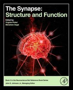 The Synapse: Structure and Function - Virginia Pickel - cover