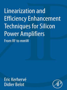 Ebook in inglese Linearization and Efficiency Enhancement Techniques for Silicon Power Amplifiers -, -