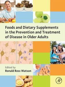 Ebook in inglese Foods and Dietary Supplements in the Prevention and Treatment of Disease in Older Adults