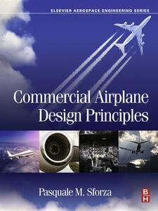 Foto Cover di Commercial Airplane Design Principles, Ebook inglese di Pasquale M Sforza, edito da Elsevier Science