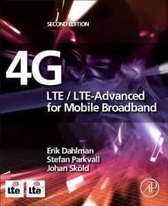4G: LTE/LTE-Advanced for Mobile Broadband - Erik Dahlman,Stefan Parkvall,Johan Skold - cover
